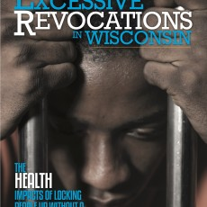"Study describes harmful impact of Wisconsin's ""Crimeless Revocations"""